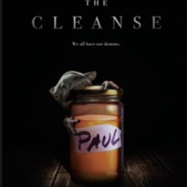THE CLEANSE: HORROR COMEDY AND DRAMA