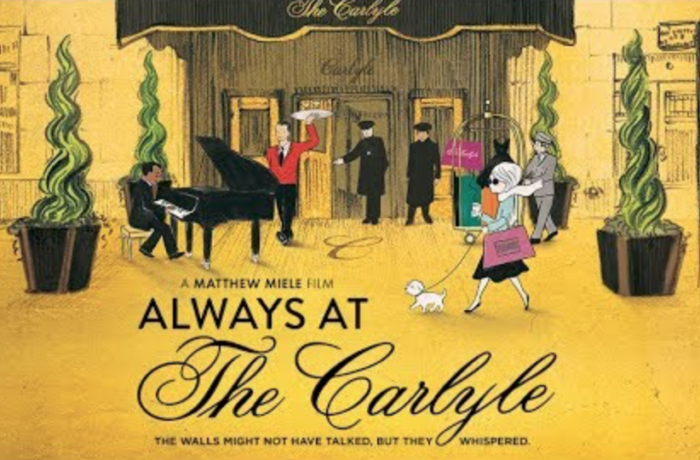 MOVIE REVIEW: ALWAYS AT THE CARLYLE